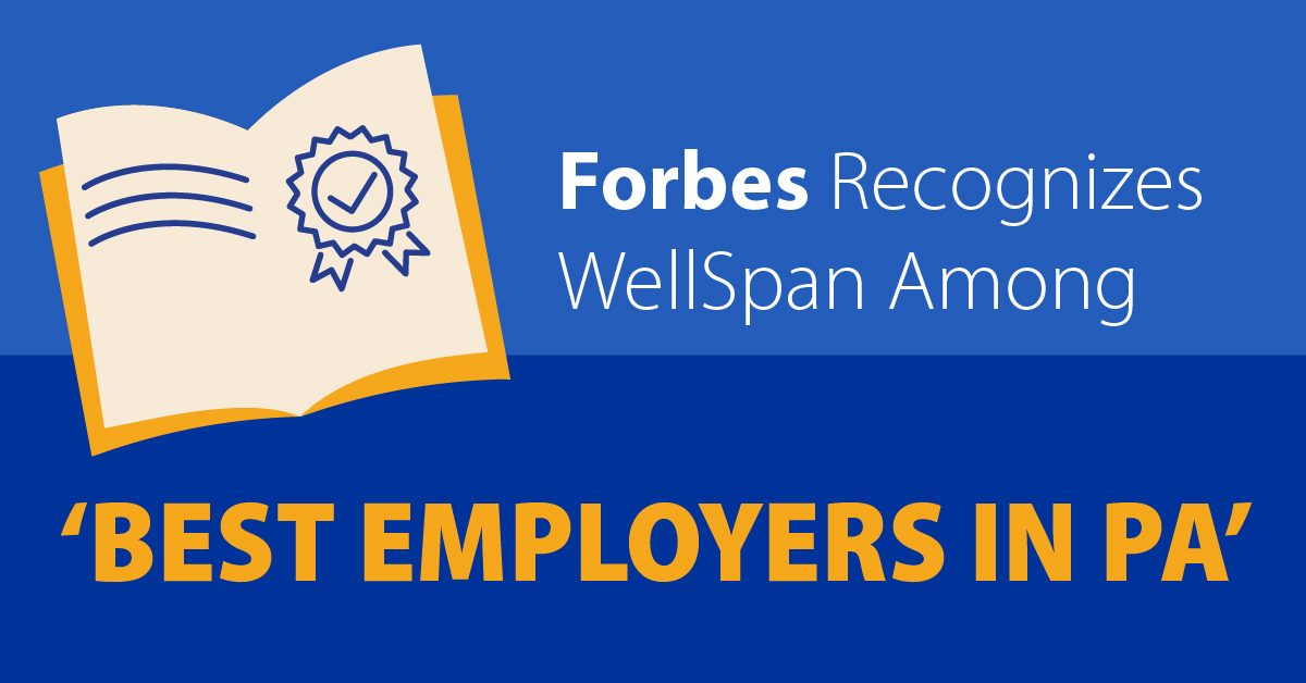 Forbes ranks WellSpan among best employers in Pennsylvania